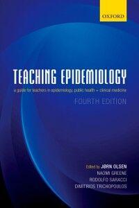 Foto Cover di Teaching Epidemiology: A guide for teachers in epidemiology, public health and clinical medicine, Ebook inglese di  edito da OUP Oxford