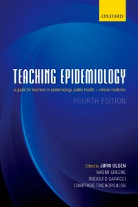 Ebook in inglese Teaching Epidemiology: A guide for teachers in epidemiology, public health and clinical medicine -, -