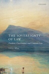 Ebook in inglese Sovereignty of Law: Freedom, Constitution and Common Law Allan, T.R.S.