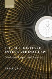 Authority of International Law: Obedience, Respect, and Rebuttal