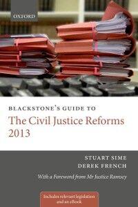 Foto Cover di Blackstone's Guide to the Civil Justice Reforms 2013, Ebook inglese di Derek French,Stuart Sime, edito da OUP Oxford