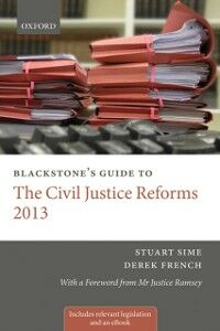 Ebook in inglese Blackstone's Guide to the Civil Justice Reforms 2013 French, Derek , Sime, Stuart