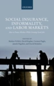 Foto Cover di Social Insurance, Informality, and Labor Markets: How to Protect Workers While Creating Good Jobs, Ebook inglese di  edito da OUP Oxford