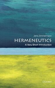 Ebook in inglese Hermeneutics: A Very Short Introduction Zimmermann, Jens