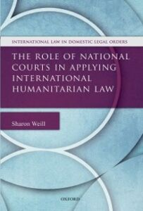 Ebook in inglese Role of National Courts in Applying International Humanitarian Law Weill, Sharon