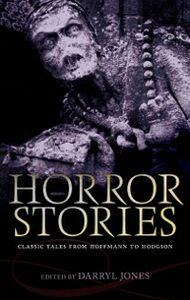 Ebook in inglese Horror Stories: Classic Tales from Hoffmann to Hodgson -, -