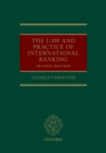 Ebook in inglese Law and Practice of International Banking Proctor, Charles