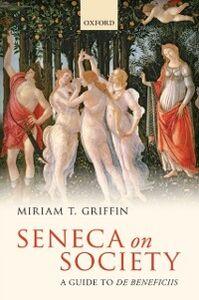 Foto Cover di Seneca on Society: A Guide to De Beneficiis, Ebook inglese di Miriam T. Griffin, edito da OUP Oxford