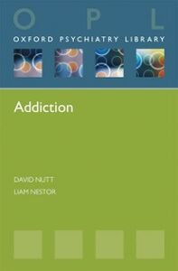 Ebook in inglese Addiction Nestor, Liam , Nutt, David