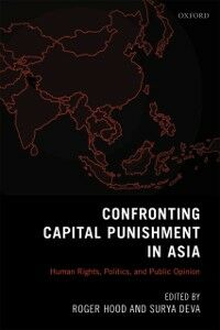 Foto Cover di Confronting Capital Punishment in Asia: Human Rights, Politics and Public Opinion, Ebook inglese di  edito da OUP Oxford
