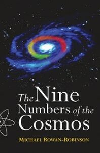 Foto Cover di Nine Numbers of the Cosmos, Ebook inglese di Michael Rowan-Robinson, edito da OUP Oxford