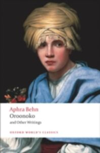 Ebook in inglese Oroonoko and Other Writings Behn, Aphra