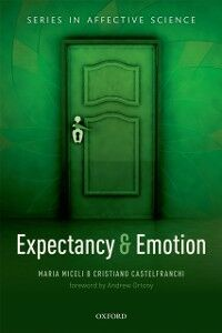 Ebook in inglese Expectancy and emotion Castelfranchi, Cristiano , Miceli, Maria