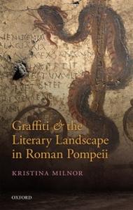 Ebook in inglese Graffiti and the Literary Landscape in Roman Pompeii Milnor, Kristina