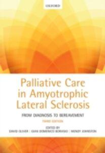 Foto Cover di Palliative Care in Amyotrophic Lateral Sclerosis: From Diagnosis to Bereavement, Ebook inglese di  edito da OUP Oxford