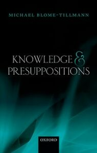 Ebook in inglese Knowledge and Presuppositions Blome-Tillmann, Michael