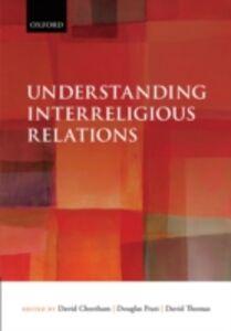 Ebook in inglese Understanding Interreligious Relations