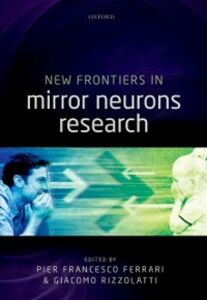 Ebook in inglese New Frontiers in Mirror Neurons Research -, -