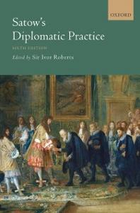 Ebook in inglese Satows Diplomatic Practice -, -