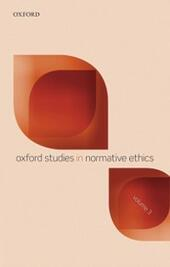Oxford Studies in Normative Ethics, Volume 3