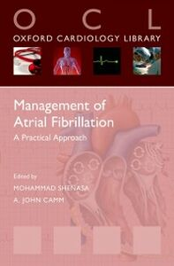 Foto Cover di Management of Atrial Fibrillation: A Practical Approach, Ebook inglese di  edito da OUP Oxford
