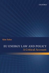 Ebook in inglese EU Energy Law and Policy: A Critical Account Talus, Kim