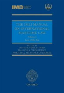 Ebook in inglese IMLI Manual on International Maritime Law: Volume I: The Law of the Sea
