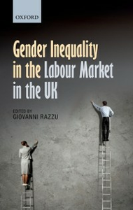 Ebook in inglese Gender Inequality in the Labour Market in the UK -, -