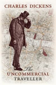 Ebook in inglese Uncommercial Traveller Dickens, Charles