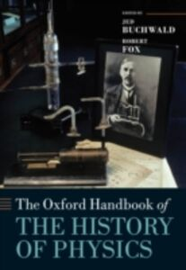 Ebook in inglese Oxford Handbook of the History of Physics -, -