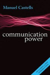 Ebook in inglese Communication Power Castells, Manuel