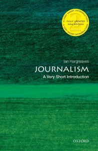 Ebook in inglese Journalism: A Very Short Introduction Hargreaves, Ian