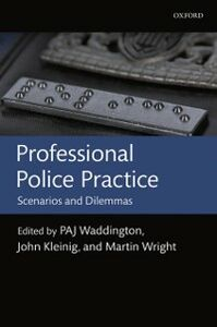 Ebook in inglese Professional Police Practice: Scenarios and Dilemmas -, -