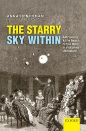 Starry Sky Within: Astronomy and the Reach of the Mind in Victorian Literature