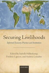 Foto Cover di Securing Livelihoods: Informal Economy Practices and Institutions, Ebook inglese di  edito da OUP Oxford