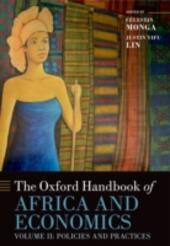 Oxford Handbook of Africa and Economics: Volume 2: Policies and Practices