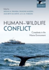 Ebook in inglese Human-Wildlife Conflict: Complexity in the Marine Environment -, -