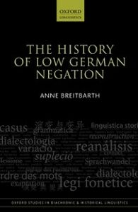 Ebook in inglese History of Low German Negation Breitbarth, Anne