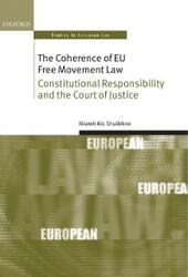 Coherence of EU Free Movement Law: Constitutional Responsibility and the Court of Justice