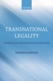 Transnational Legality: Stateless Law and International Arbitration