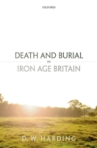 Ebook in inglese Death and Burial in Iron Age Britain Harding, Dennis