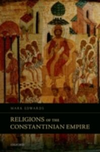 Ebook in inglese Religions of the Constantinian Empire Edwards, Mark