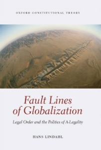 Ebook in inglese Fault Lines of Globalization: Legal Order and the Politics of A-Legality Lindahl, Hans