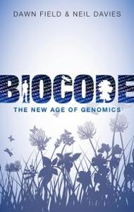 Ebook in inglese Biocode: The New Age of Genomics Davies, Neil , Field, Dawn