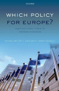 Ebook in inglese Which Policy for Europe?: Power and Conflict inside the European Commission Hartlapp, Miriam , Metz, Julia , Rauh, Christian