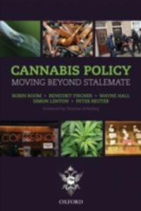 Ebook in inglese Cannabis Policy: Moving beyond stalemate Feilding, Covenor: Amanda , Fischer, Benedikt , Hall, Wayne , Lento, enton