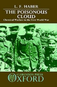 Ebook in inglese Poisonous Cloud: Chemical Warfare in the First World War Haber, L. F.