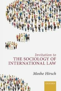 Foto Cover di Invitation to the Sociology of International Law, Ebook inglese di Moshe Hirsch, edito da OUP Oxford