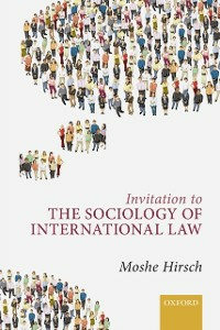 Ebook in inglese Invitation to the Sociology of International Law Hirsch, Moshe