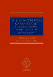 WIPO Treaties on Copyright: A Commentary on the WCT, the WPPT, and the BTAP